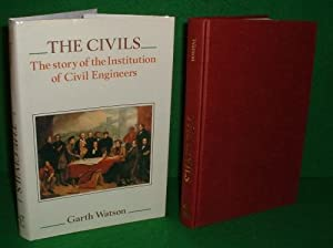 THE CIVILS The story of The Institution of Civil Engineers