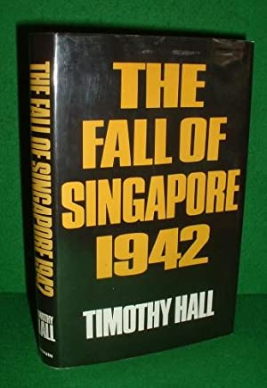 THE FALL OF SINGAPORE SIGNED Copy