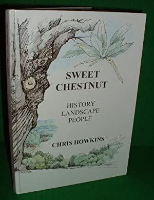 SWEET CHESTNUT HISTORY LANDSCAPE PEOPLE SIGNED Copy