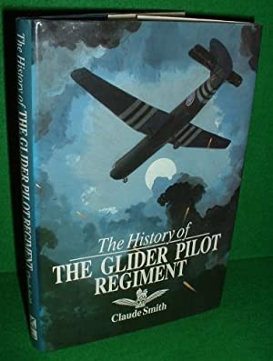 THE HISTORY OF THE GLIDER PILOT REGIMENT , SIGNED COPY
