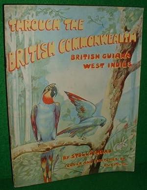 THROUGH THE BRITISH COMMONWEALTH BRITISH GUIANA WEST: STELLA MEAD ,