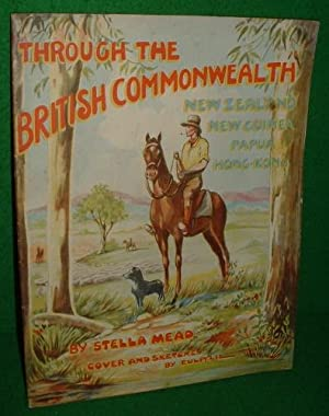 THROUGH THE BRITISH COMMONWEALTH NEW ZEALAND NEW: STELLA MEAD ,