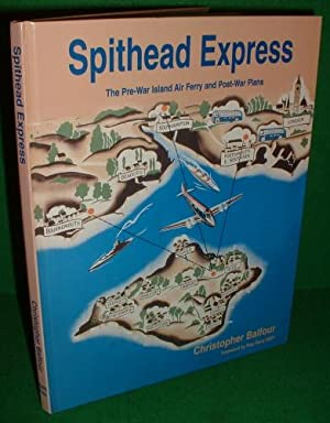 SPITHEAD EXPRESS The Pre-War Island Air Ferry and Post-War Plans SIGNED COPY