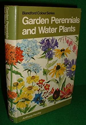 GARDEN PERENNIALS AND WATER PLANTS IN COLOUR , Blandford Colour Series