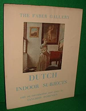 THE FABER GALLERY DUTCH INDOOR SUBJECTS