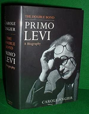 THE DOUBLE BOND PRIMO LEVI A BIOGRAPHY