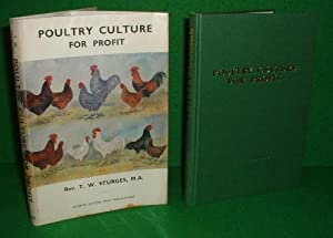 POULTRY CULTURE FOR PROFIT Aguide to the: STURGES , Rev