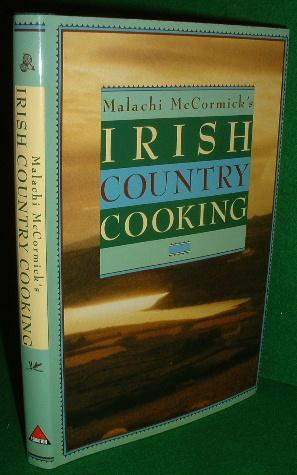 MALACHI MCCORMICK'S IRISH COUNTRY COOKING