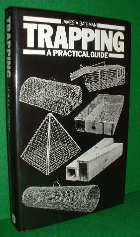 TRAPPING A PRACTICAL GUIDE