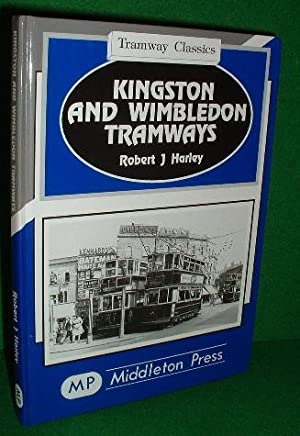 KINGSTON AND WIMBLEDON TRAMWAYS