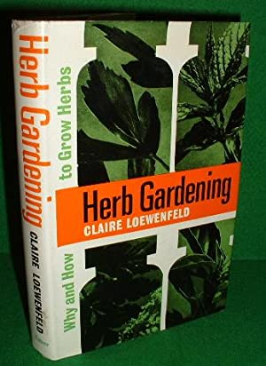 HERB GARDENING , WHY and HOW to GROW HERBS