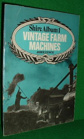 VINTAGE TRACTORS FARM MACHINES , Shire Album No 1