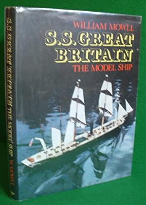 SS GREAT BRITAIN , the Model Ship