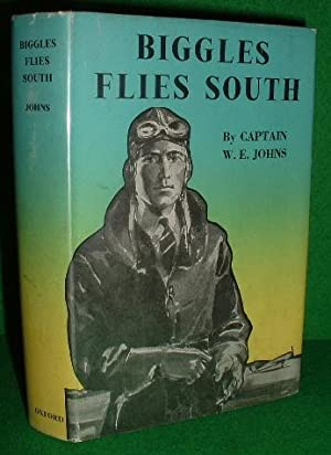 BIGGLES FLIES SOUTH