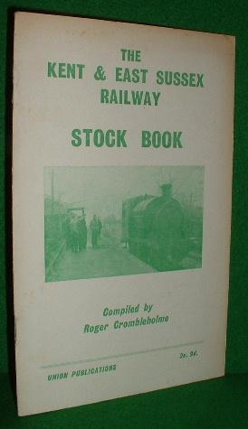 The Kent and East Sussex Railway Stock Book