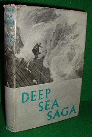 DEEP SEA SAGA, A Viking Prizewinner Five Months of Deep-Sea Fishing Daily Account FACTUAL