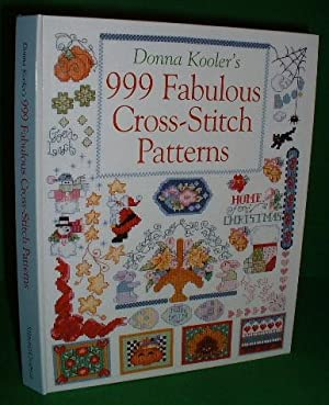 DONNA KOOLER'S 999 FABULOUS CROSS-STITCH PATTERNS for Kooler Design Studio Inc.USA