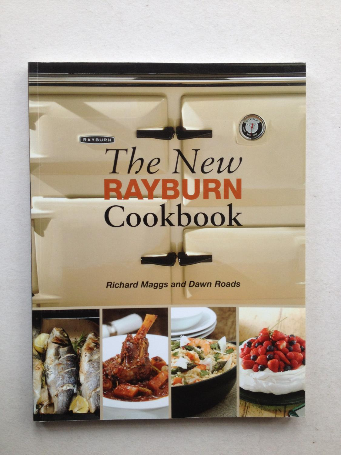 The new rayburn cookbook by richard maggs dawn roads absolute the new rayburn cookbook richard maggs dawn roads forumfinder Choice Image