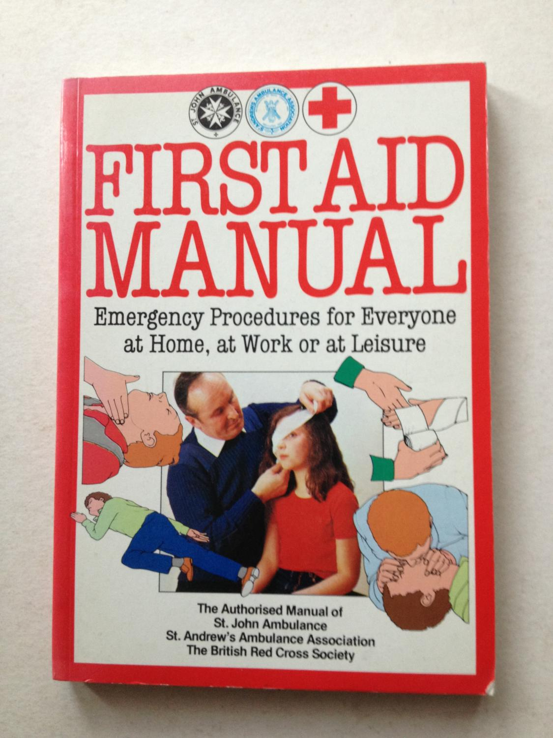 first aid manual emergency procedures for everyone at home at work rh abebooks co uk first aid manual 2018 pdf first aid manual 2018