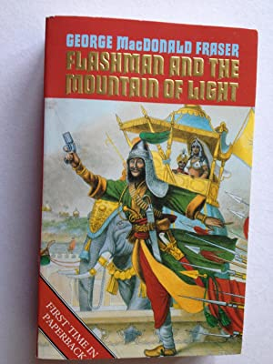Flashman and the Mountain of Light: George MacDonald Fraser