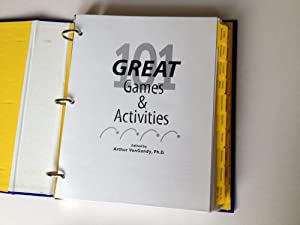 101 Great Games and Activities (Pfeiffer): Arthur B VanGundy