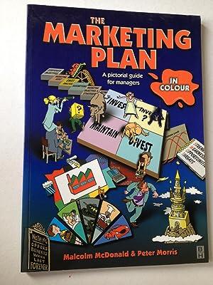 The Marketing Plan in Colour. A Pictoria: Malcolm McDonald &
