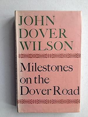 Milestones on the Dover Road: John Dover Wilson