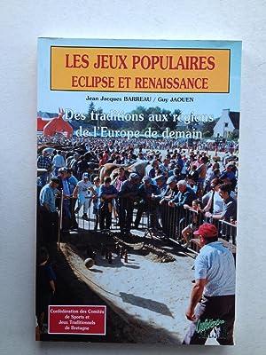 Éclipse et renaissance des jeux populaires: Des: Jean-Jacques Barreau, Guy
