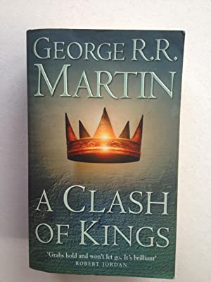A Clash of Kings: George R R