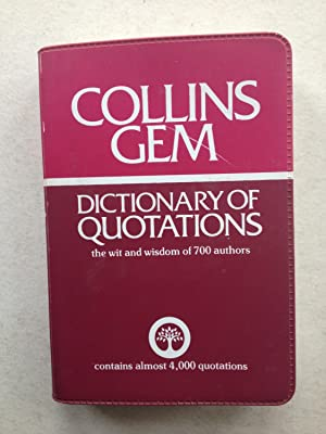 Collins Gem Dictionary of Quotations the wit: W T McLeod