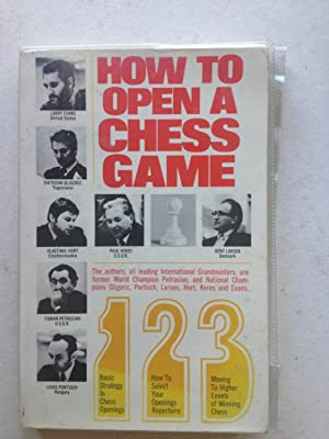 How to Open a Chess Game: Larry Evans; Svetozar