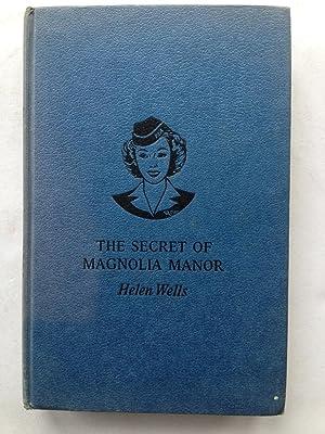 The Secret Life of Magnolia Manor: Helen Wells