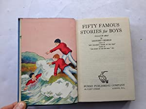 Fifty Famous Stories for Boys: Leonard Gribble