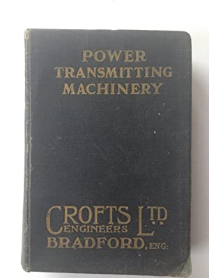 Catalogue & Price List Power Transmitting Machinery: Crofts Engineers Ltd