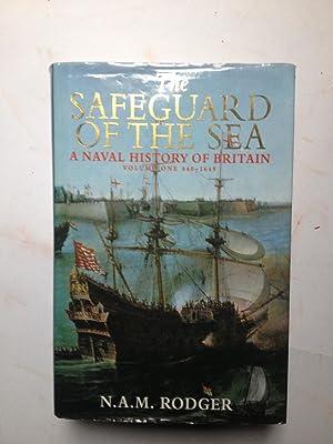Safeguard of the Sea. A Naval History: Nicholas A M