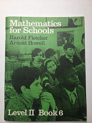 Mathematics for Schools. Level II Book 6: Harold Fletcher, Arnold