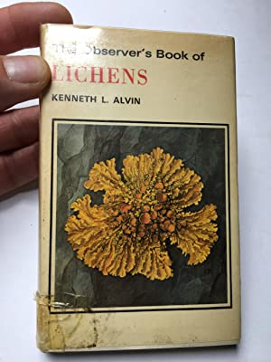 The Observer's Book of Lichens with 53: Kenneth L Alvin
