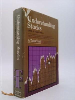 Understanding stocks, (A Tutortext): Campbell, Don G