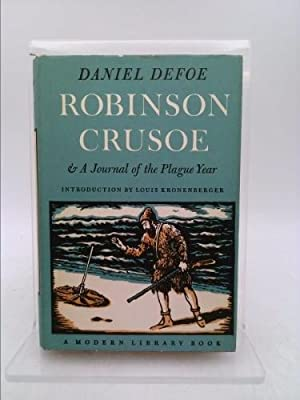 Robinson Crusoe (A Journal of the Plague: Daniel Defoe