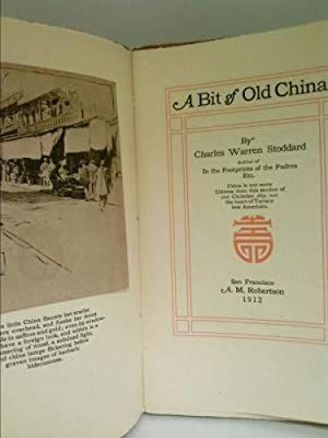 A Bit of Old China: Charles Warren Stoddard
