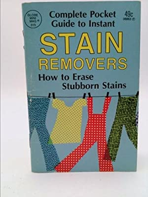 Complete Pocket Guide to Instant Stain Removers: Globe Mini Mag
