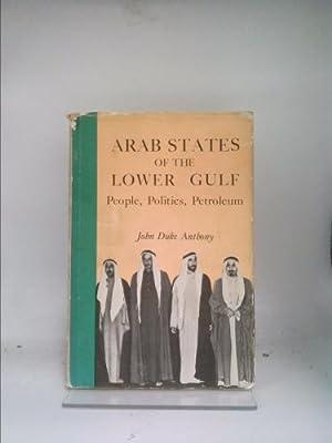 Arab States Of The Lower Gulf: People,: Anthony, John Duke