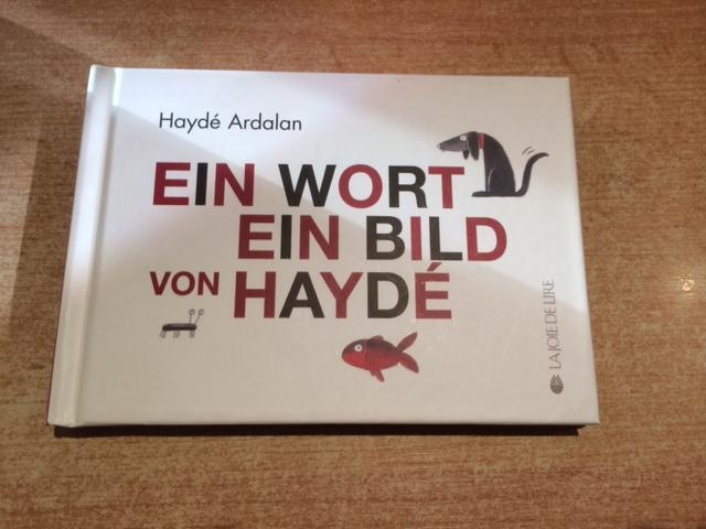 Ein Wort, ein Bild von Haydé: Ardalan, Hayde:
