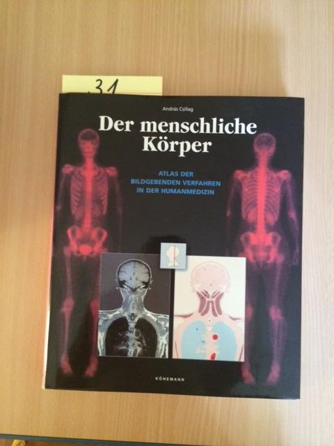Der menschliche Körper - Atlas der Bildgebenden Verfahren in der ...