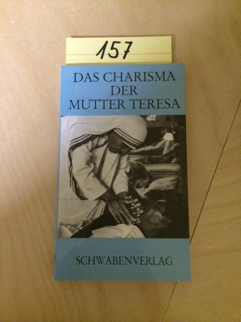 Das Charisma der Mutter Teresa - Hofmeister, Ilse Maria