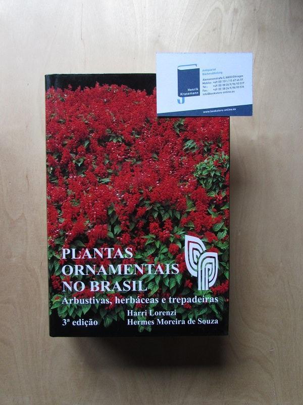 Plantas Ornamentais No Brasil: Arbustivas, Herbaceas e Trepadeiras