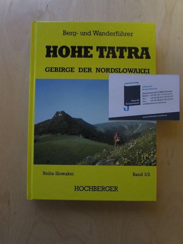 Hohe Tatra - Gebirge der Nordslowakei: Gelbe: Hochberger, Ernst: