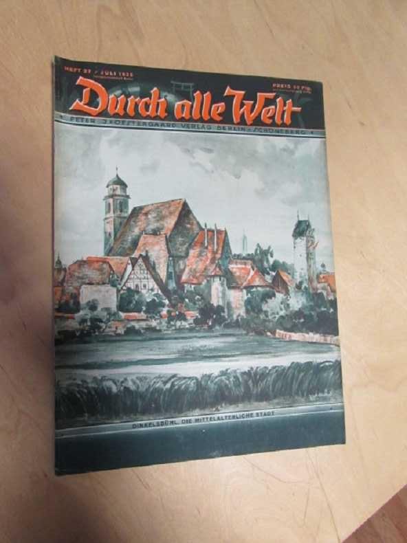 Durch alle Welt - Dinkelsbühl, die Mittelalterliche: Petermann, Wilhelm: