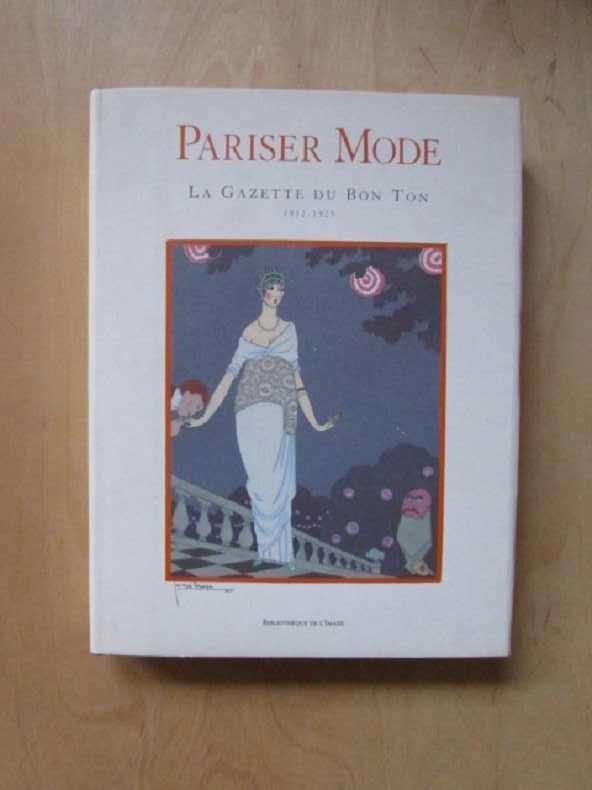 Pariser Mode - La gazette du bon: Weill, Alain:
