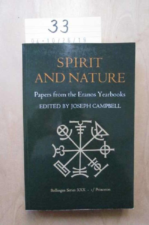 Papers from the Eranos Yearbooks - Spirit and Nature - Campbell, Joseph